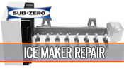 Sub-Zero ice maker repair - 1 800 520 7044